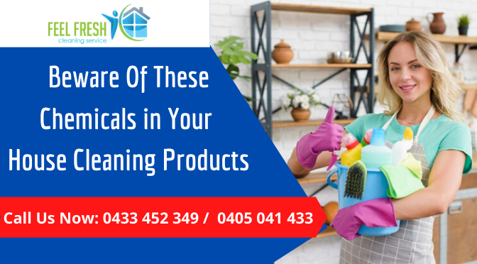 Beware Of These Chemicals in Your House Cleaning Products